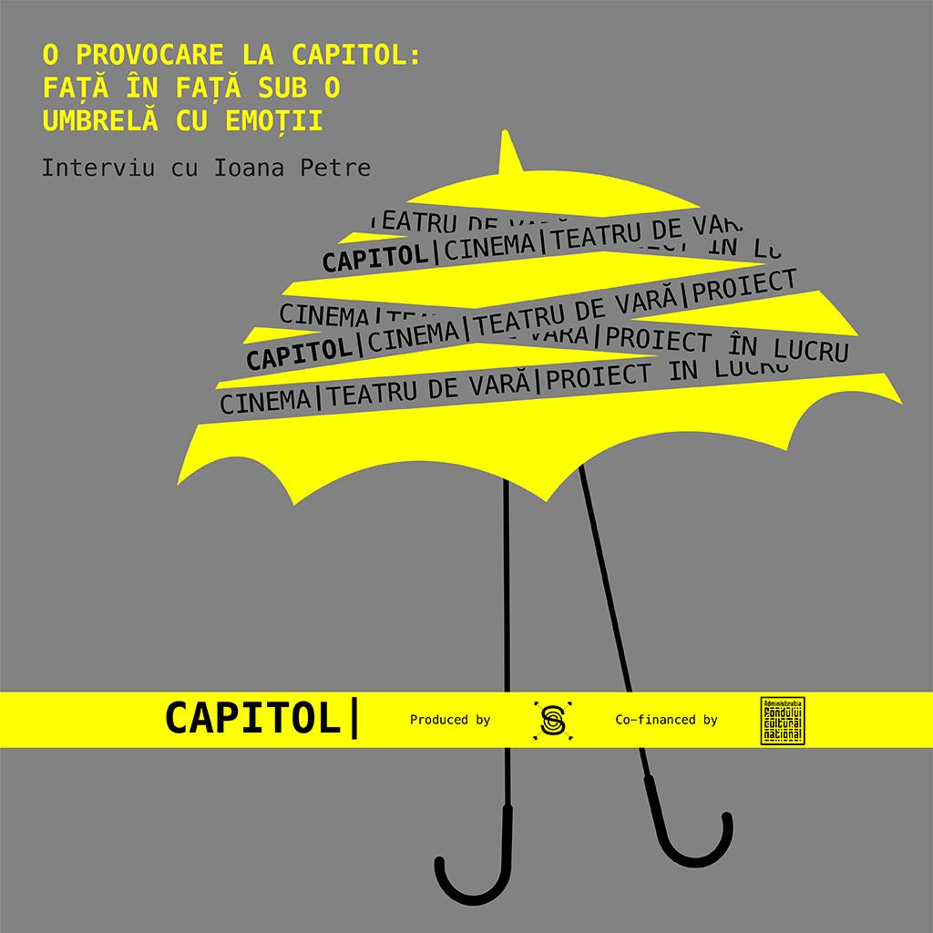 Interviu Ioana Petre Fă-te ca plouă Cinema Teatrul de vară Capitol