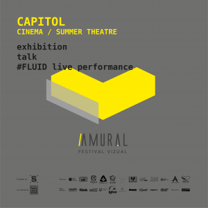 CAPITOL Cinema / Summer Theatre @ Amural [A4] Visual Festival